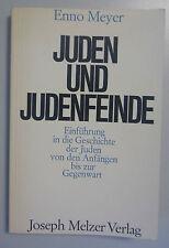 Juden und Judenfeinde /Enno Meyer /Einführung in die Geschichte der Juden