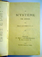 LIVRE RELIGIEUX DE1924, LE MYSTÈRE DE JÉSUS