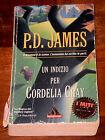 UN INDIZIO PER CORDELIA GRAY Thriller P.D. James 1°ediz. Miti MONDADORI 2000