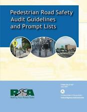Pedestrian Road Safety Audit Guidelines and Prompt List by U. S Department...