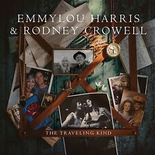 Emmylou Harris and Rodney Crowell – The Traveling Kind  CD NEW