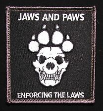 JAWS & PAWS ENFORCING THE LAWS K9 UNIT SWAT SWAT OP VELCRO® BRAND MORALE PATCH