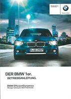 2013 BMW 1ER F20/F21 BETRIEBSANLEITUNG BORDBUCH BEDIENUNGSANLEITUNG BA DEUTSCH@