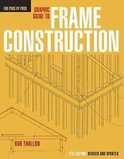 Graphic Guide to Frame Construction Details for Builders and Designers