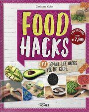 Food Hacks - 111 geniale Life Hacks für die Küche - NEU & OVP