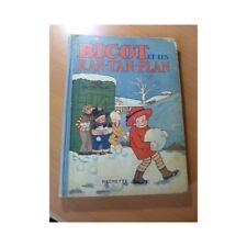 BD. Bicot et les Ran-Tan-Plan. EO de 1928