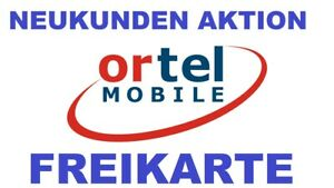 FREE SIM-KARTE !!! Ortel Mobile Original Prepaid Simkarte - 2 Stück pro Kunde !!