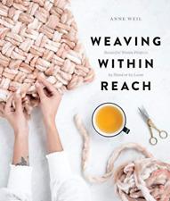 Weil Anne-Weaving Within Reach (US IMPORT) BOOK NEU