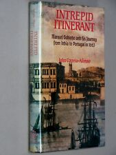 INTREPID ITINERANT Manuel Godinho &His Journey from India to Portugal 1663 (1990