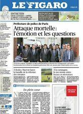 LE FIGARO*NEUF*04/10/2019**ATTAQUE MORTELLE A PARIS**GRANDE SURFACES PLAN SECRET