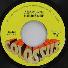 Rock 45 Shocking Blue - Hear My Song / Never Marry A Railroad Man On Colossus