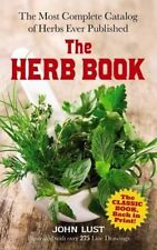 The Herb Book by John Lust Paperback Edition The Most Complete Catalog of Herbs