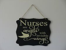 Nurses are Angels with invisible wings hanging sign plaque quote gift
