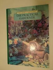 The Practical Gardener by Reader's Digest Editors (1993, Hardcover)