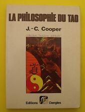La philosophie du TAO - J.-C. Cooper - 1977 ( culture chinoise - Taoïsme )