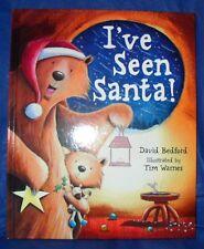 """I'VE SEEN SANTA!"" HARDBACK BOOK  BY: DAVID BEDFORD ~LIKE NEW~ *FREE SHIPPING*"