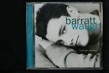 Barratt Waugh – I Love You, Goodbye   - CD (C910)