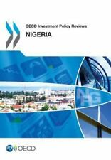 OECD Investment Policy Reviews: Nigeria 2015 (2015, Paperback)