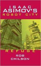 ISAAC ASIMOV'S  __ ROBOT CITY __ REFUGE _ ROB CHILSON _ BRAND NEW __FREEPOST UK