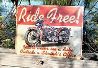 Ride Free Vintage Metal Tin Sign Wall Decor Garage Man Cave Shop Under 20 Rustic