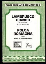 LAMBRUSCO BIANCO (Vallari) - POLCA ROMAGNA (M. Cavallari) # SPARTITO