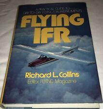 Flying IFR (Richard Collins) Flight Training, Instrument Flying