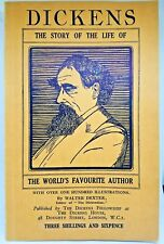 1937 DICKENS: The Life Story of the World's Favorite Author by Dexter, Walter