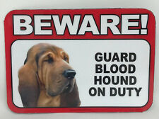 Beware! Guard Blood Hound Dog  On Duty Magnet Laminated Car Pet NEW 6x4