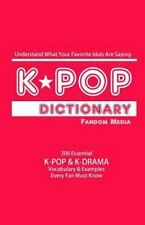 KPOP Dictionary: 500 Essential K-Pop & K-