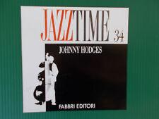 CD JOHNNY HODGES   JAZZ TIME FABBRI 34  NUOVISSIMO