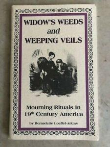Widow's Weeds and Weeping Veils, Civil War Book, New