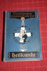 Buch-Antik -Praktischer Hausschatz der Heilkunde
