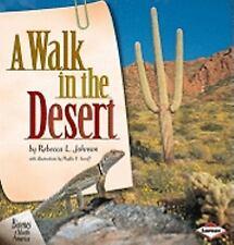"""A Walk In the Desert"" Rebecca Johnson PB c2001 Fauna Wildlife Flora Plants New"
