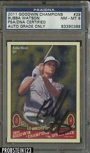 Bubba Watson Signed 2011 Goodwin Champions Golf #29 PSA/DNA 8 AUTO