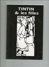 TINTIN ET LES FILLES. Etude inédite. Volume broché imprimé en Syldavie. NEUF