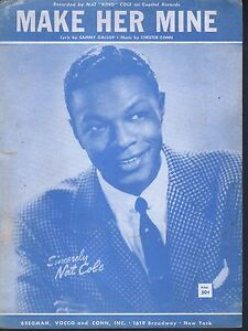 Make Her Mine 1956 Nat King Cole Sheet Music
