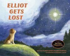 Pete's Dragon: Elliot Gets Lost: By Lowery, David, Halbrooks, Toby