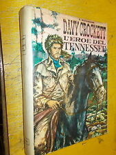 D.BLACKMOORE:DAVY CROCKETT:L'EROE DEL TENNESSEE.MARYLAND CAPITOL.1964 CARTONATO!