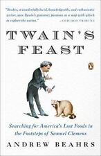 Twain's Feast: Searching for America's Lost Foods