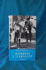Hombres Y Caballos Mario Arregui Cuentos 1939 Coleccion Letras de Hoy