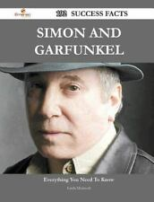 Simon and Garfunkel 192 Success Facts - Everything You Need to Know about...