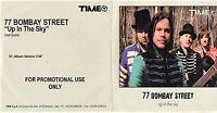 77 BOMBAY STREET raro CD single UP IN THE SKY 1 traccia CARDSLEEVE promo
