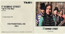 77 BOMBAY STREET raro CD single UP IN THE SKY 1 traccia CARDSLEEVE promo