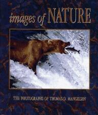 Images of Nature: The Photographs of Thomas D. Mangelsen-ExLibrary