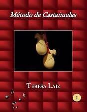 Método de Castañuelas (Método de Castañuelas - Teresa Laiz -) (Volume 1) (Spanis