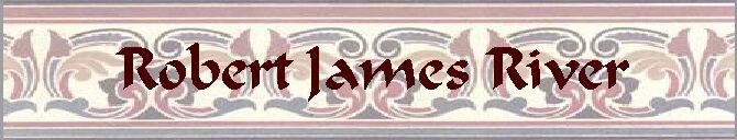 Robert James River