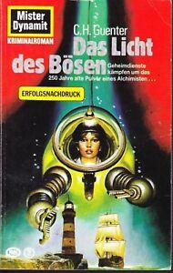 Mister Dynamit Nr. 576, jetzt Nr. 189 der 2. Auflage Das Licht des Bösen