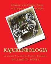 Kajukenbologia Ser.: Kajukenbologia : Ciencia de la Defensa Personal...