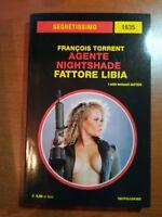 Fattore Libia - Francois Torrent - Segretissimo  - Mondadori - 2017 - M