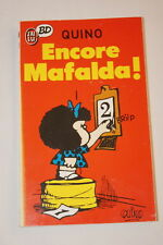 ENCORE MAFALDA QUINO J'AI LU BD 1987